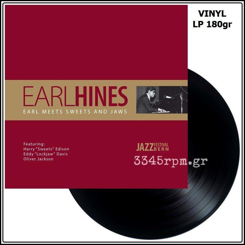Earl Hines - Earl Meets Sweets And Jaws - Vinyl LP 180gr
