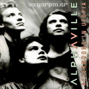 Alphaville-Afternoons in Utopia-3345rpm.gr