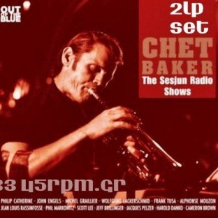 Chet Baker - The Sesjun Radio Shows-3345rpm.gr