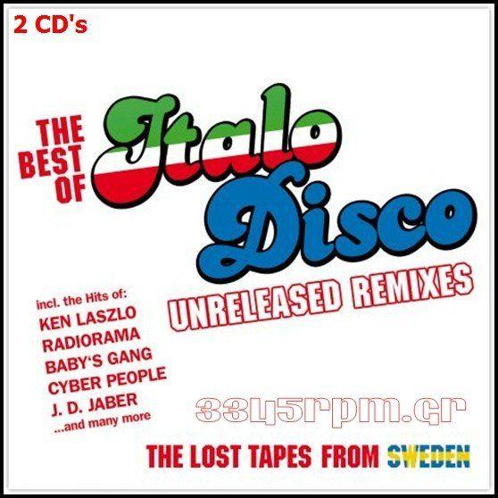 Best Of Italo Disco - Unreleased Remixes - 2CDs  Italo Disco - 3345rpm.gr