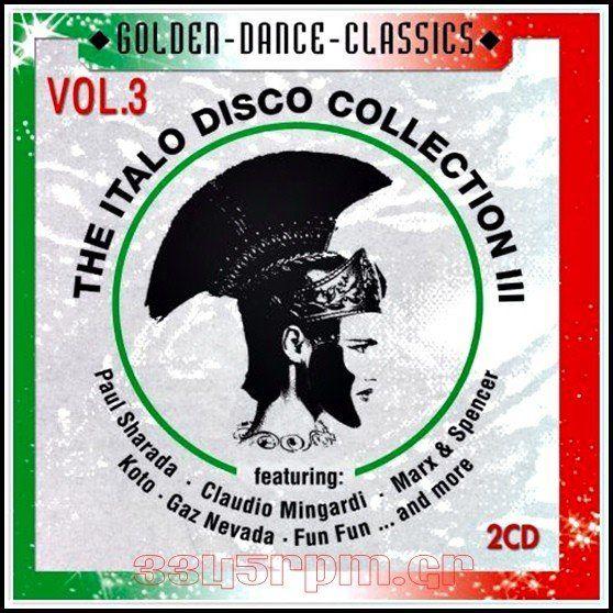 Italo Disco Collection Vol. 3 - 2CDs Italo Disco - 3345rpm.gr