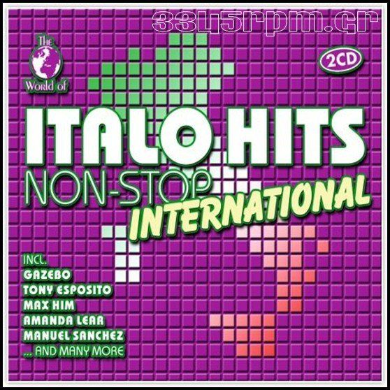 World of Italo Hits Non-Stop International - 2CD - 3345rpm.gr
