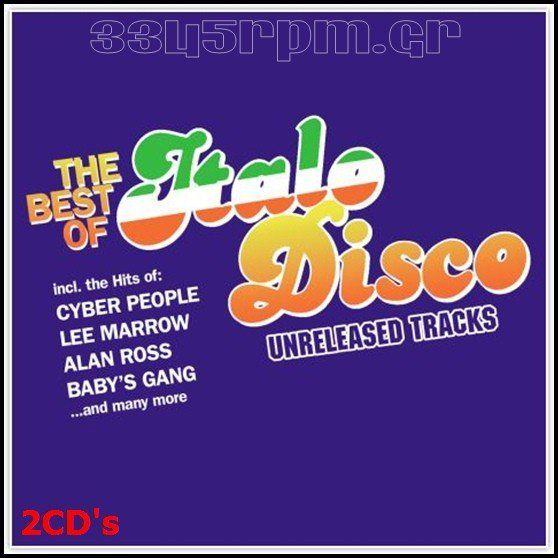Best Of Italo Disco - Unreleased Tracks - 2CD - 3345rpm.gr