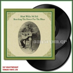 Blind Willie McTell - Searching The Desert For The Blues- Vinyl 2LP - 3345rpm.gr