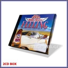Even More Than A Feeling - 2CD