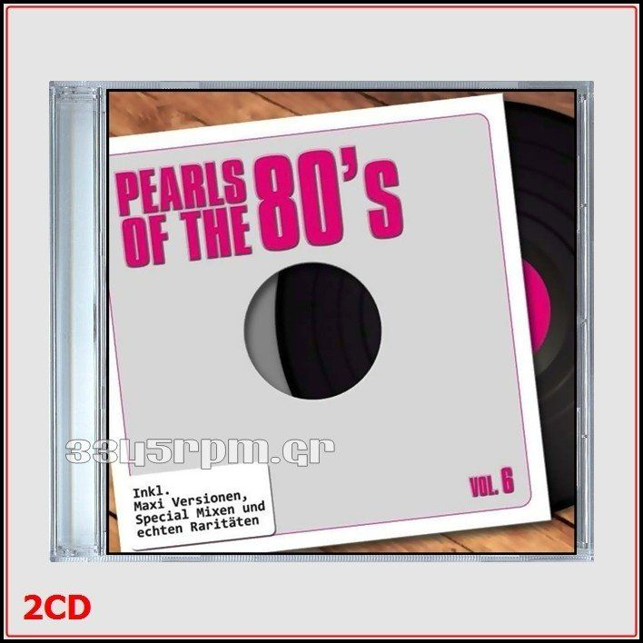 Pearls Of The 80s - Maxis Vol.6- Long versions 12inch-2CD