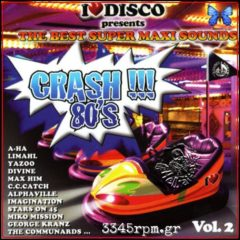 Disco Crash 80s Vol.2- 2CD Disco-Italodisco, 3345rpm.gr