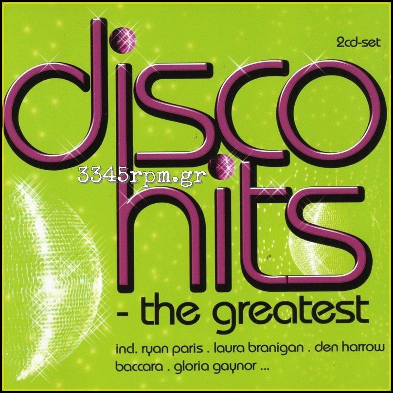 Disco Hits - The Greatest - 2CD Italo disco, 3345rpm.gr