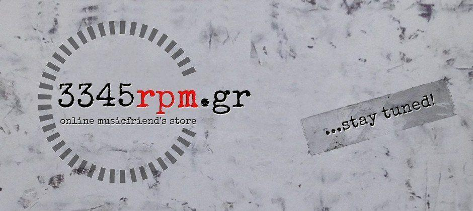 Welcome to 3345rpm.gr // Online musicfriend's store !
