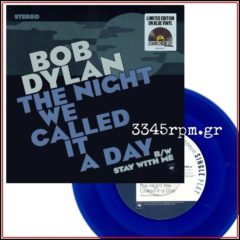 Bob Dylan - The Night We Called It A Day - 7inch Blue Vinyl RSD 2015
