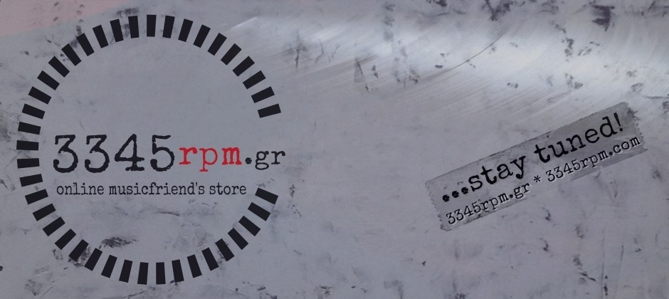 Welcome to 3345rpm.gr // Online musicfriend's store!