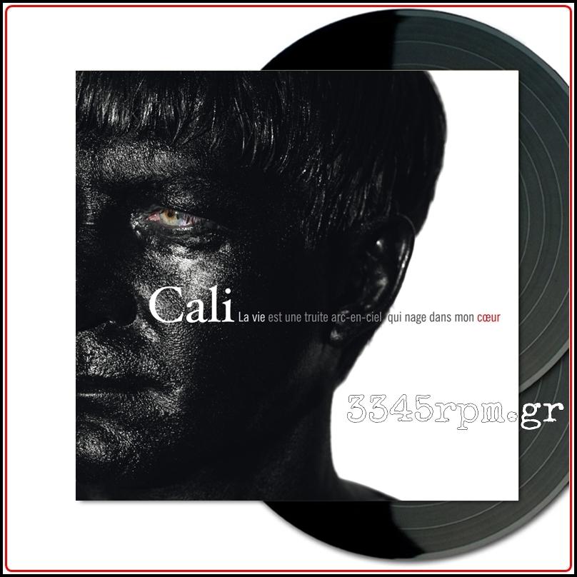Cali - La Vie Est Une Truite Arc-En-Ciel Qui Nage Dans Mon Coeur - Vinyl 2LP