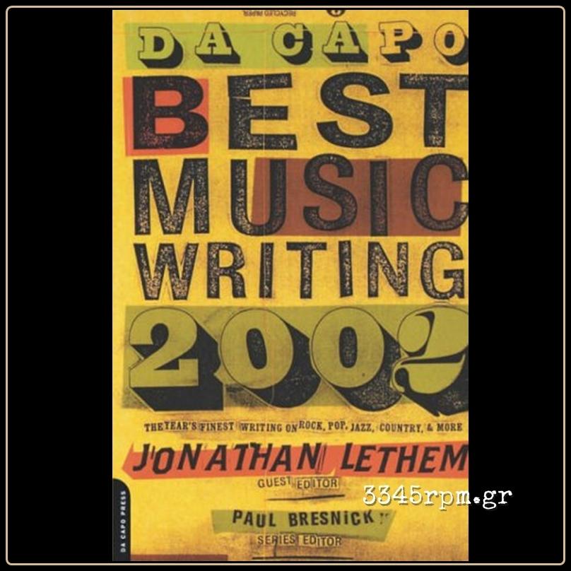 Da Capo Best Music Writing 2002 - Music Book