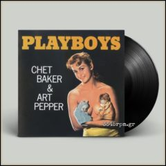 Baker, Chet - Playboys - Vinyl LP 180gr